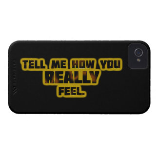 """Tell Me How You REALLY Feel."" Case-Mate iPhone 4 Cases"
