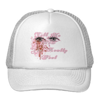 Tell Me How You Really Feel Mesh Hat