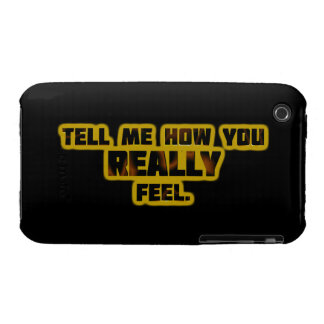 """Tell Me How You REALLY Feel."" iPhone 3 Case-Mate Cases"