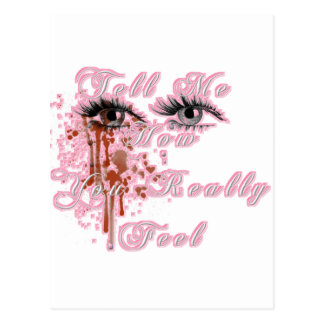 Tell Me How You Really Feel Postcard