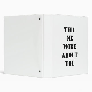 Tell Me More About You Binder