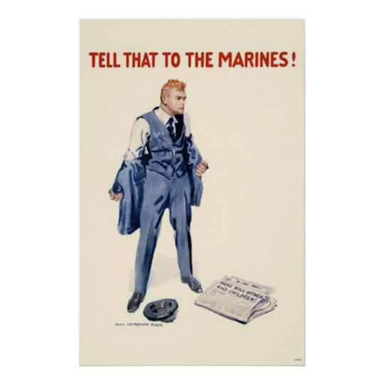 Tell That To The Marines! Poster