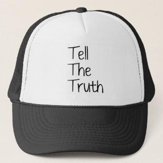 Tell The Truth Trucker Hat