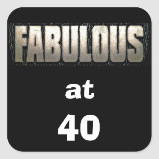 """TELL THEM THEY ARE """"FABULOUS at 40"""" STICKER"""