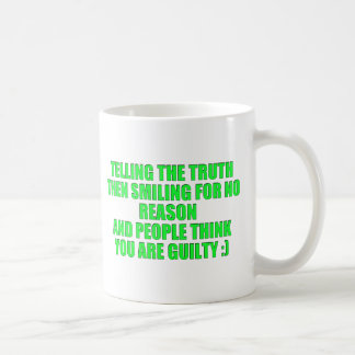 TELLING THE TRUTH LAUGHING LOOK GUILTY HUMOR COMME COFFEE MUG