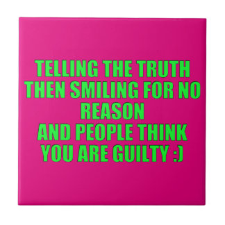 TELLING THE TRUTH LAUGHING LOOK GUILTY HUMOR COMME SMALL SQUARE TILE