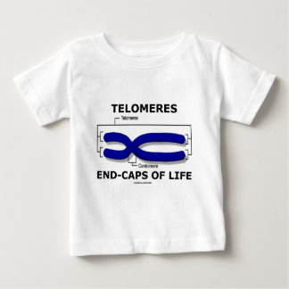Telomeres End-Caps Of Life (Biology Humor) Baby T-Shirt