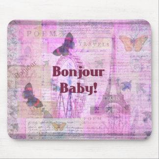 Tema francés de París de la frase del bebé de Bonj Alfombrilla De Ratones