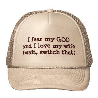 Temo el interruptor de la esposa del amor de DIOS Gorras