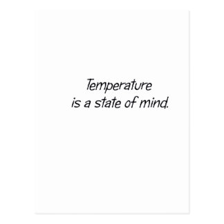 Temperature is a State of Mind Postcard