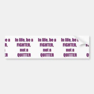 TEMPLATE Customer Reseller FIGHTER QUITTER Wisdom Bumper Sticker