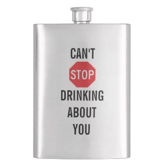 Template Text design CAN'T STOP DRINKING ABOUT YOU Hip Flask