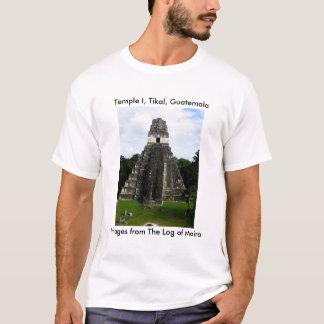 Temple I, Tikal, Guatemala T-Shirt