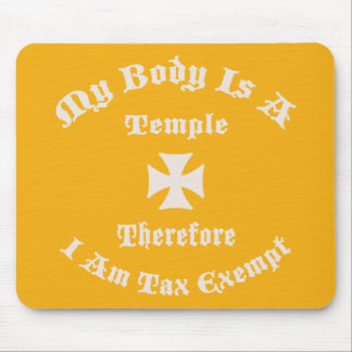 Temple of Tax Exemption Mouse Pad