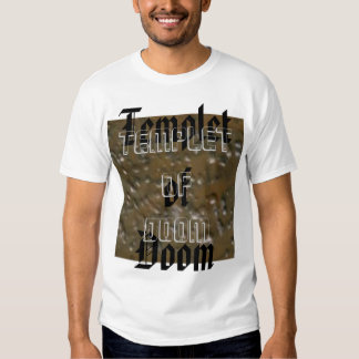 Temple(t) of Doom T-shirts