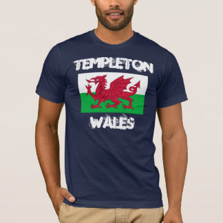 Templeton, Wales with Welsh flag T-Shirt