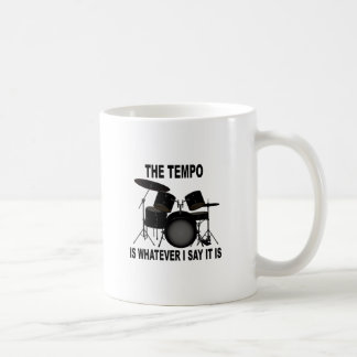 tempo is whatever I say T-shirt M.png Coffee Mug