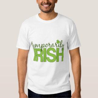 Temporarily Irish T Shirt
