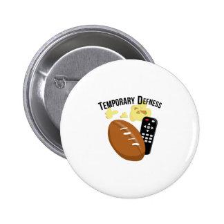 Temporary Defness Buttons