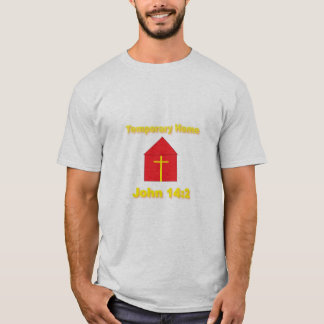 Temporary Home T-Shirt