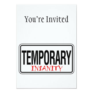 Temporary Insanity Road Sign Card