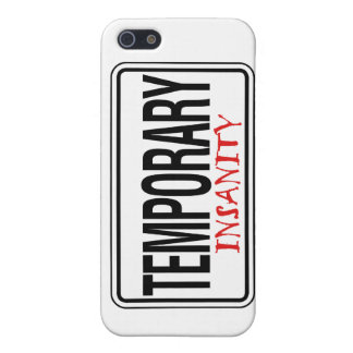 Temporary Insanity Road Sign Cover For iPhone SE/5/5s