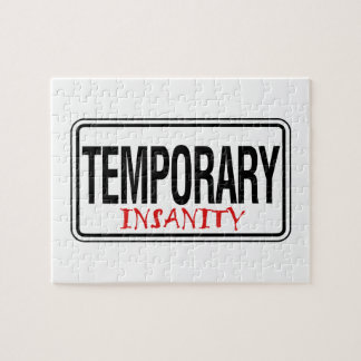 Temporary Insanity Road Sign Jigsaw Puzzle