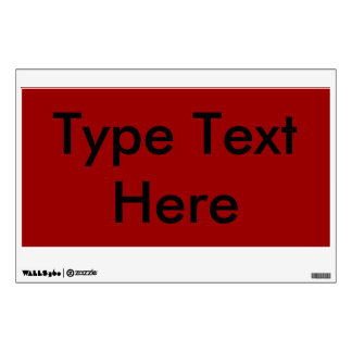 Temporary/Reusable Sign (Red w/Black Text)/ Wall Decal