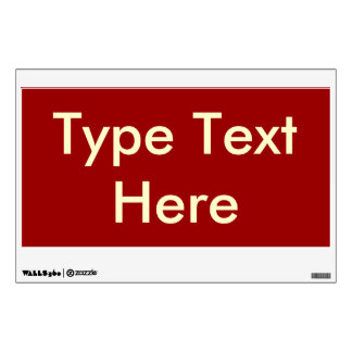 Temporary/Reusable Sign (Red w/White Text)/ Wall Decal