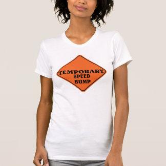 Temporary speed bump. t shirts