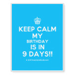 [Cupcake] keep calm my birthday is in 9 days!!  Temporary Tattoos