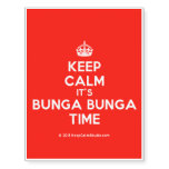 [Crown] keep calm it's bunga bunga time  Temporary Tattoos