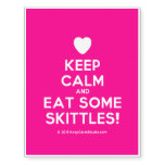 [Love heart] keep calm and eat some skittles!  Temporary Tattoos
