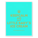 [Cupcake] keepcalm and eat little baby's ice cream  Temporary Tattoos