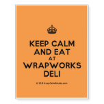 [Crown] keep calm and eat at wrapworks deli  Temporary Tattoos