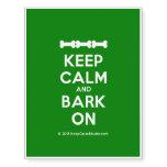 [Dogs bone] [Dogs bone] [Dogs bone] keep calm and bark on  Temporary Tattoos