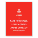 [Crown] keep calm and take more calls, less e actions and be on ready  Temporary Tattoos