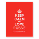 [Crown] keep calm and love robbie  Temporary Tattoos