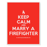 [Campfire] keep calm and marry a firefighter  Temporary Tattoos