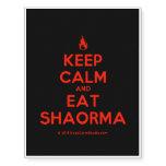 [Campfire] keep calm and eat shaorma  Temporary Tattoos