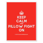 [Crown] keep calm and pillow fight on  Temporary Tattoos