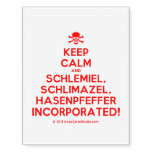 [Skull crossed bones] keep calm and schlemiel, schlimazel, hasenpfeffer incorporated!  Temporary Tattoos (no background)