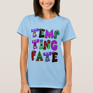 Tempting Fate Monsters T T-Shirt