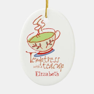 Temptress with a Teacup Ornament