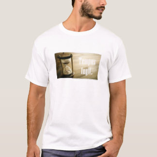 Tempus fugit  O tmepo voa TIme flies T-Shirt