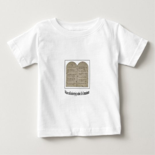 Ten Commandments with Quote Baby T-Shirt