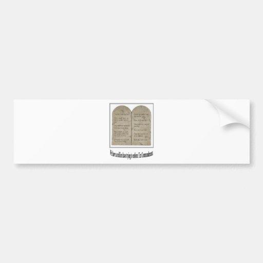 Ten Commandments with Quote Car Bumper Sticker