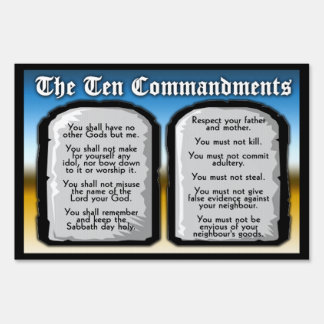 Ten Commandments Yard Sign