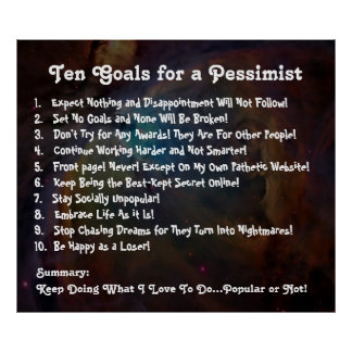 Ten Goals for a Pessimist Poster