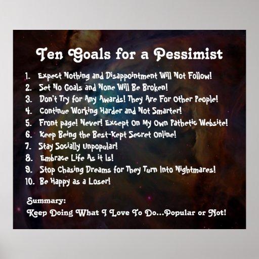 Ten Goals for a Pessimist Poster